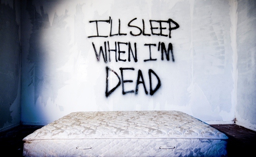 ill-sleep-when-im-dead